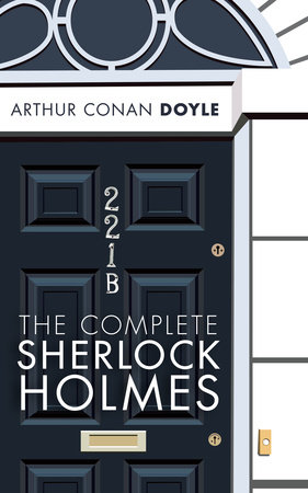 The Complete Sherlock Holmes by