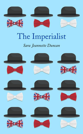 The Imperialist by Sara Jeannette Duncan