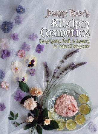 Jeanne Rose's Kitchen Cosmetics by