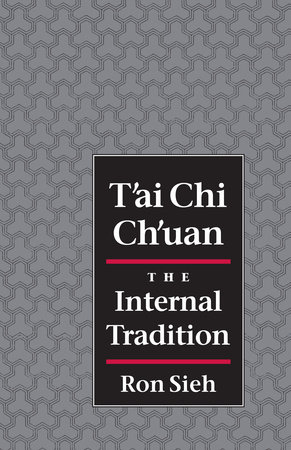 T'ai Chi Ch'uan by Ron Sieh