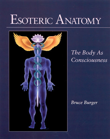 Esoteric Anatomy by Bruce Burger