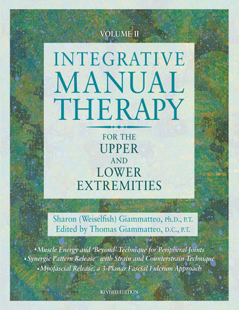 Integrative Manual Therapy for the Upper and Lower Extremities by