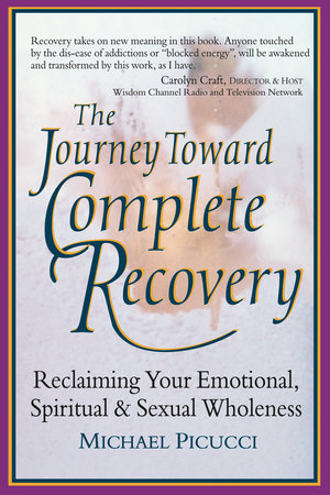 The Journey Toward Complete Recovery by