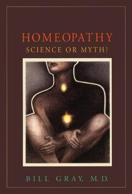 Homeopathy by Bill Gray