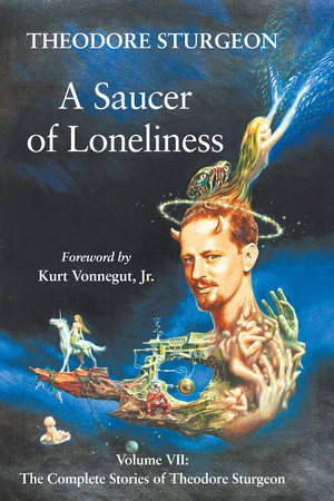 A Saucer of Loneliness by Theodore Sturgeon