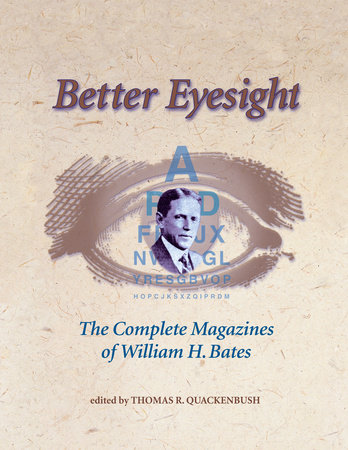 Better Eyesight by William H. Bates