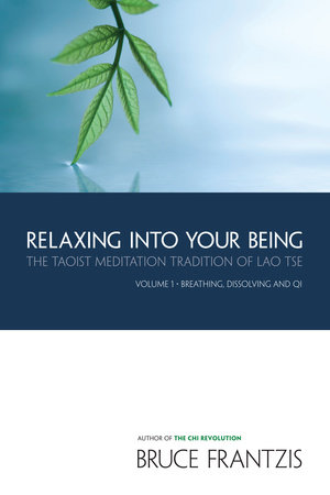 Relaxing into Your Being by