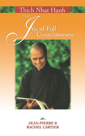 Thich Nhat Hanh by Rachel Cartier and Jean-Pierre Cartier