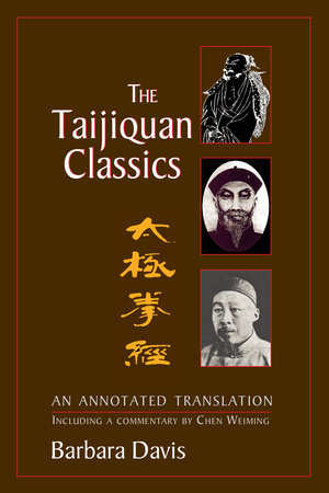 The Taijiquan Classics by Barbara Davis