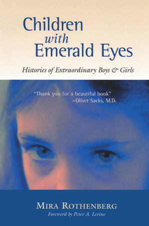 Children with Emerald Eyes by Mira Rothenberg