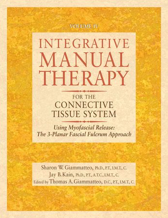 Integrative Manual Therapy for the Connective Tissue System by
