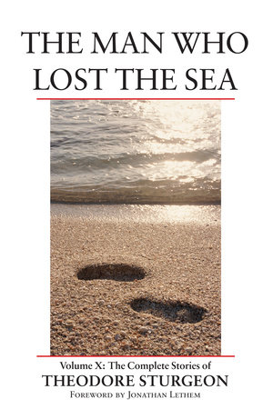 The Man Who Lost the Sea by Theodore Sturgeon