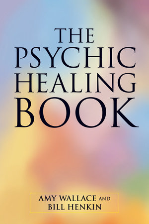 The Psychic Healing Book by