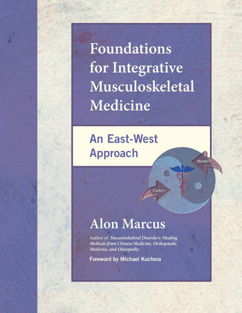 Foundations for Integrative Musculoskeletal Medicine by