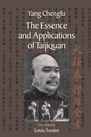 The Essence and Applications of Taijiquan by