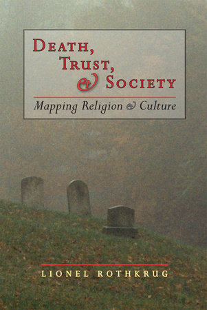 Death, Trust and Society by Lionel Rothkrug