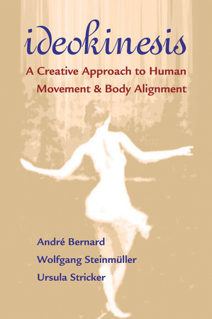 Ideokinesis by Wolfgang Steinmuller, Andre Bernard and Ursula Stricker