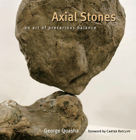 Axial Stones by George Quasha