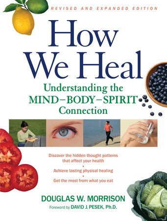 How We Heal, Revised and Expanded Edition by