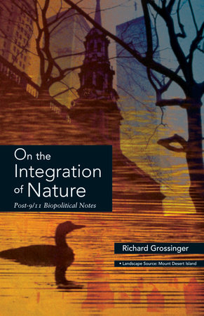 On the Integration of Nature by Richard Grossinger