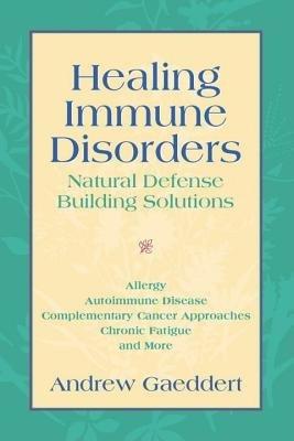 Healing Immune Disorders by