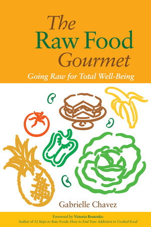 The Raw Food Gourmet by