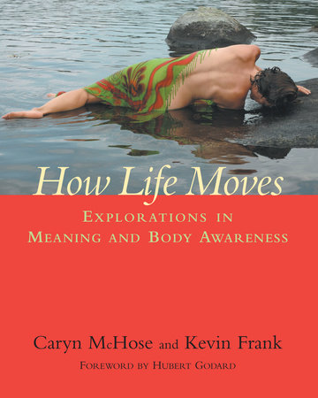 How Life Moves by