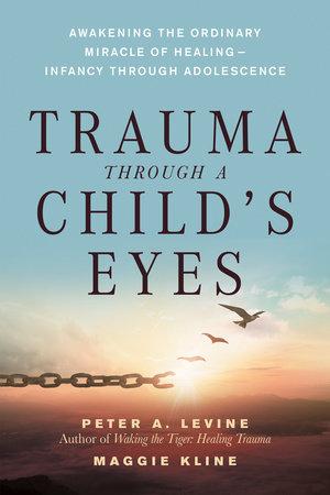 Trauma Through a Child's Eyes by