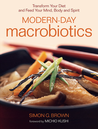 Modern-Day Macrobiotics by