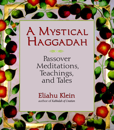 A Mystical Haggadah by