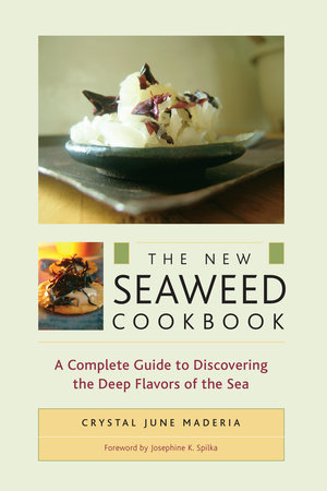 The New Seaweed Cookbook by