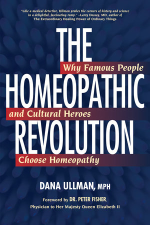 The Homeopathic Revolution by