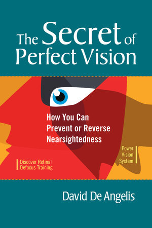 The Secret of Perfect Vision by