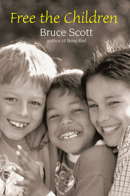 Free the Children by Bruce Scott