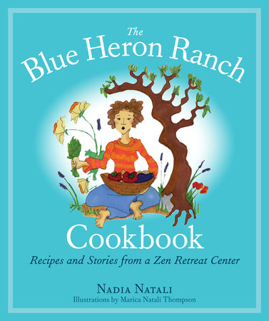 The Blue Heron Ranch Cookbook by