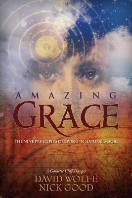 Amazing Grace by Nick Good and David Wolfe