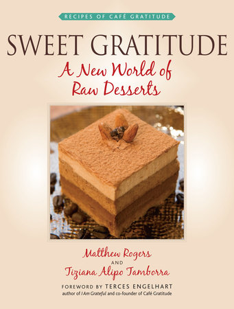 Sweet Gratitude by Tiziana Alipo Tamborra and Matthew Rogers