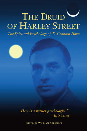 The Druid of Harley Street by E. Graham Howe