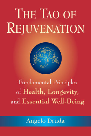 The Tao of Rejuvenation by