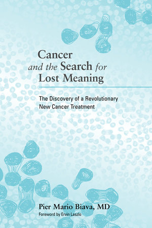 Cancer and the Search for Lost Meaning by
