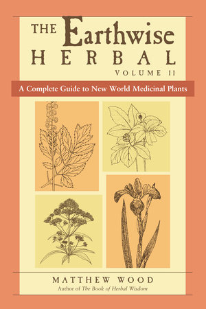 The Earthwise Herbal by