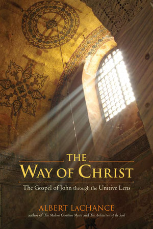 The Way of Christ by Albert LaChance