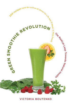 Green Smoothie Revolution by