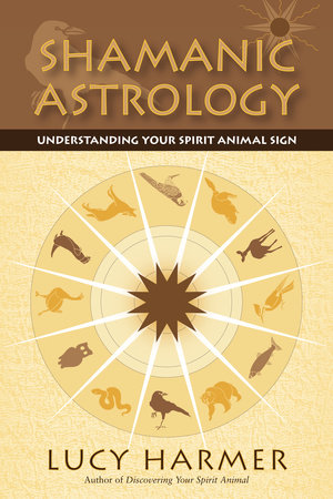 Shamanic Astrology by