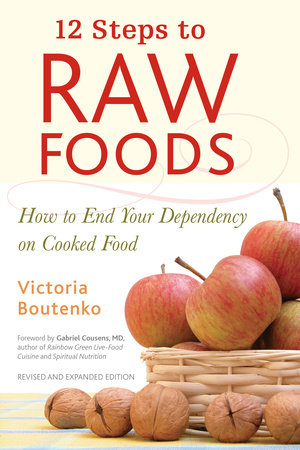 12 Steps to Raw Foods by