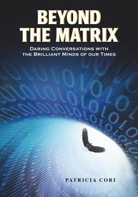 Beyond the Matrix by