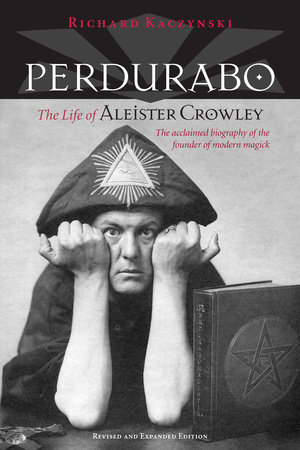 Perdurabo, Revised and Expanded Edition by