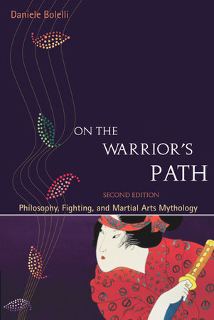 On the Warrior's Path, Second Edition by