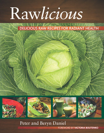 Rawlicious by Beryn Daniel and Peter Daniel