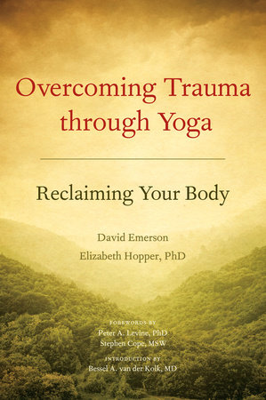Overcoming Trauma through Yoga by